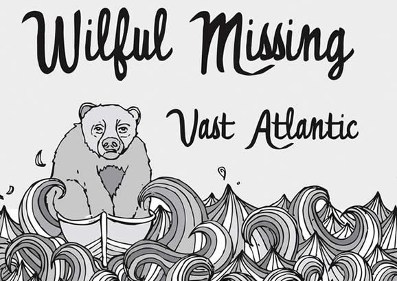Post image for Wilful Missing – Vast Atlantic